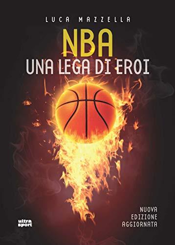 Nba: Una lega di eroi