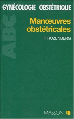 Manoeuvres obstetricales