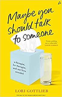 By Lori Gottlieb Maybe You Should Talk To Someone Paperback
