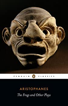 Frogs and Other Plays (Penguin Classics) by [Aristophanes, Shomit Dutta, David Barrett]