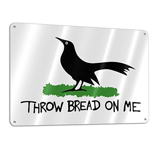 Mrshelp Throw Bread On Me Fade Resistant Home Decor Aluminum Sign 11.8 X 7.9 Inches