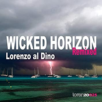 Wicked Horizon (Remixed)