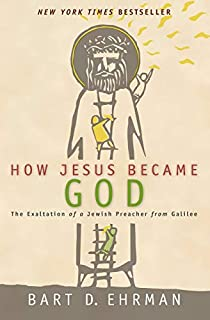 How Jesus Became God : the Exaltation of a Jewish Preacher from Galilee (0061778192) | Amazon price tracker / tracking, Amazon price history charts, Amazon price watches, Amazon price drop alerts