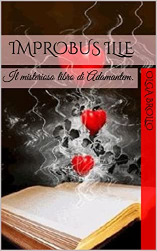 Improbus illE: Il misterioso libro di Adamantem.