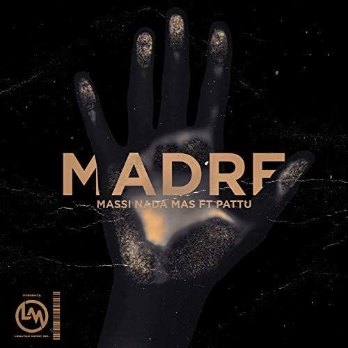 Massi Nada Mas feat. Pattu