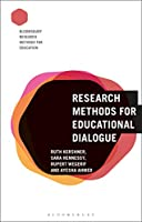 Research Methods for Educational Dialogue (Bloomsbury Research Methods for Education)
