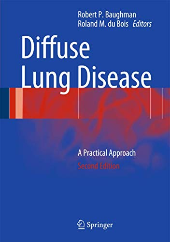 Compare Textbook Prices for Diffuse Lung Disease: A Practical Approach 2nd ed. 2012 Edition ISBN 9781441997708 by Baughman, Robert P.,du Bois, Roland M.
