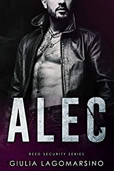 Alec: A Reed Security Romance by [Giulia Lagomarsino]