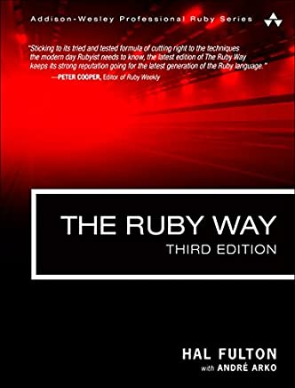 The Ruby Way: Solutions and Techniques in Ruby Programming