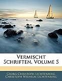 Vermischt Schriften, Volume 5 (German Edition)