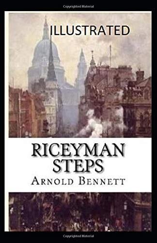 Riceyman Steps Illustrated