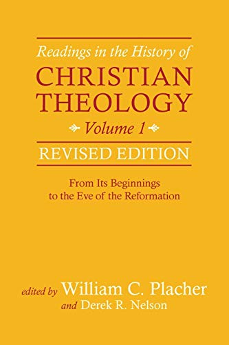 Compare Textbook Prices for Readings in the History of Christian Theology, Volume 1, Revised Edition Revised Edition ISBN 9780664239336 by Placher, William C.