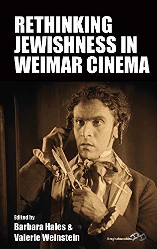 Rethinking Jewishness in Weimar Cinema (Film Europa Book 24) (English Edition)