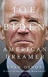 Joe Biden: American Dreamer (English Edition)