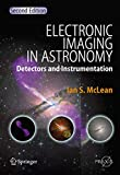 Electronic Imaging in Astronomy: Detectors and Instrumentation (Springer Praxis Books)