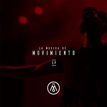 La Música De Movimiento - EP