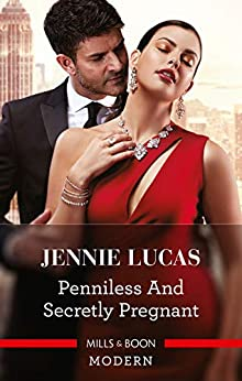 Penniless and Secretly Pregnant by [Jennie Lucas]