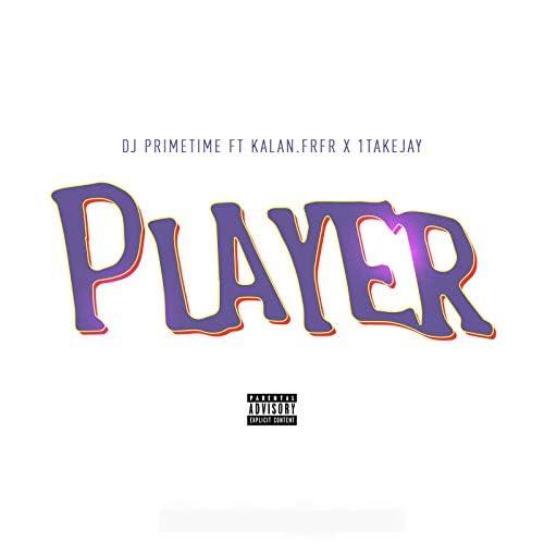 DJ Primetime feat. Kalan.FrFr & 1takejay