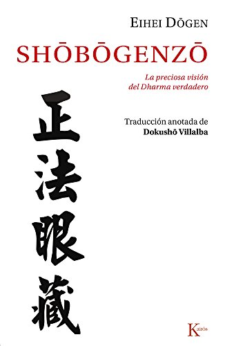 Shôbôgenzô: La preciosa visión del Dharma verdadero (Clásicos)