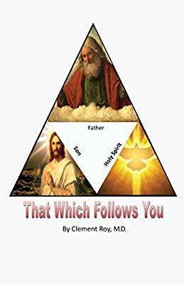 That Which Follows You