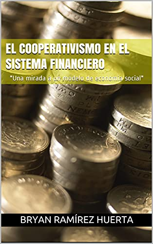 El Cooperativismo en el Sistema Financiero