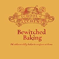 School of Alchemy: Bewitched Baking