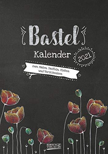 Foto-Malen-Basteln A4 Tafel 2022: Bastelkalender zum Selbstgestalten. Edler Fotokalender mit festem Fotokarton und Platz für Geburtstage/Notizen Do-it-yourself!