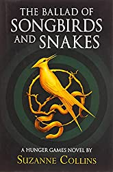 Cover of The Ballad of Songbirds and Snakes by Suzanne Collins