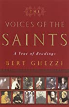 The Voices of the Saints: A Year of Readings