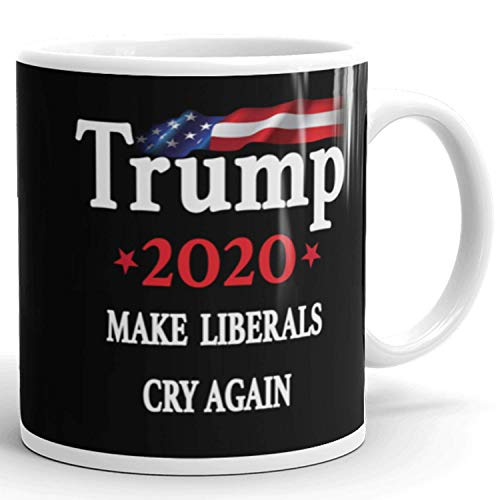 Make Liberals Cry Again - Donald Trump 2020 Prank Gift Mug - Novelty Ceramic Coffee Mug - Funny Gifts for Him and Her - Gag Birthday Present Idea From Wife, Daughter, Son - 11 Fl. Oz Black