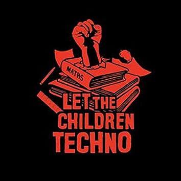 Let The Chilldren Techkno