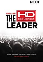 The High Definition Leader: Building Multiethnic Churches in a Multiethnic World