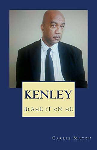Kenley: Blame It On Me (English Edition)