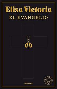 El Evangelio par Elisa Victoria