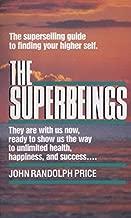 Superbeings by John Randolph Price (1987-12-12)