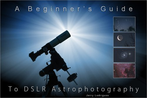 A Beginner's Guide to DSLR Astrophotography