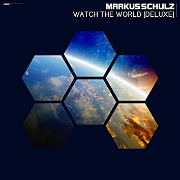Watch The World (Remixes / Deluxe)