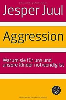 Aggression: Warum sie für uns und unsere Kinder notwendig i