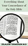 Everything About Your Concordance of the Holy Bible