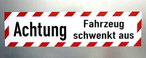Lohofol Magnetschild Achtung Fahrzeug schwenkt aus | Warntafel Schild magnetisch (60 x 15 cm)