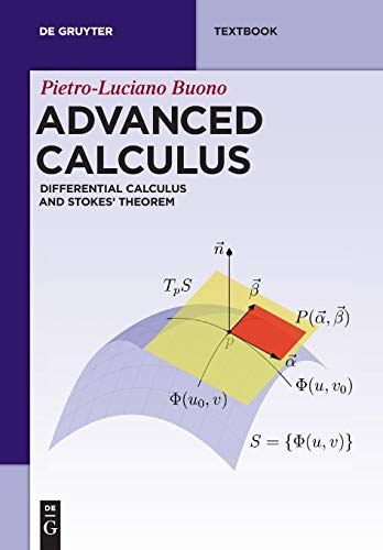 Advanced Calculus: Differential Calculus and Stokes' Theorem (De Gruyter...