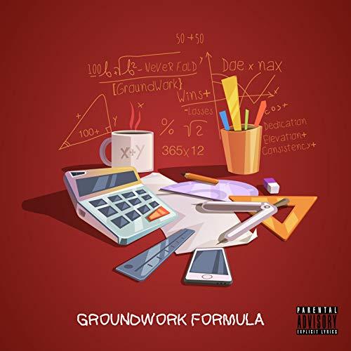 Groundwork Formula [Explicit]