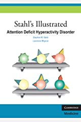Stahl's Illustrated Attention Deficit Hyperactivity Disorder Kindle Edition
