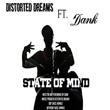 The State of Mind (feat. Dank)