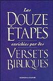 Douze étapes enrichies par des versets bibliques
