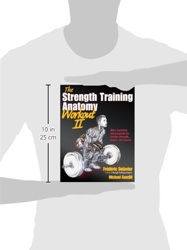The Strength Training Anatomy Workout II: 2