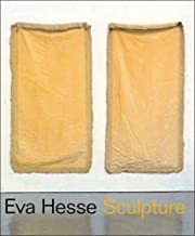 Eva Hesse: Sculpture, Organized by the Jewish Museum and Presented from May 12 to September 17, 2006