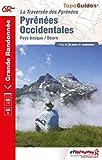 Pyrénées Occidentales - Traversée des Pyrénées Pays Basque-Béarn. Plus de 20 jours de randonnée