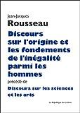 Discours sur l'origine et les fondements de l'inégalité parmi les hommes - Précédé de: Discours sur les sciences et les arts (GF t. 243) - Format Kindle - 9782824904849 - 6,99 €