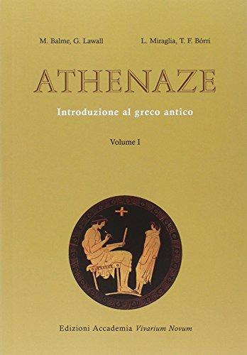 Athenaze. Introduzione al greco antico. Con espansione online. Per il Liceo classico: Vol. 1